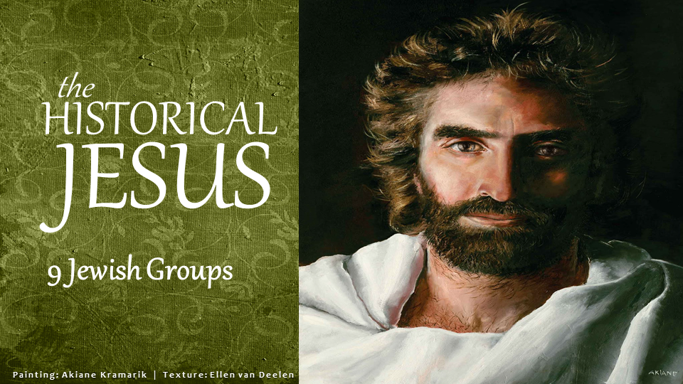 Podcast 33 Jewish Groups Historical Jesus 9 Restitutio